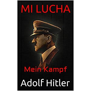 Mi Lucha: Mein Kampf