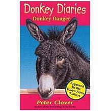 Donkey Danger (Donkey Diaries)