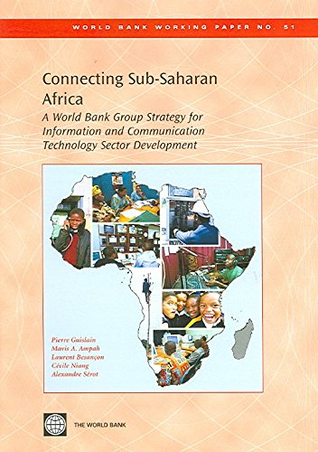 connecting-sub-saharan-africa-a-world-bank-group-strategy-for-information-and-communication-technolo