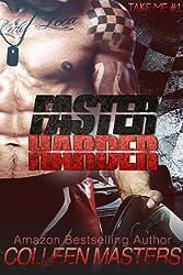 Faster Harder (Take Me... #1) (New Adult Romance Novel) (English Edition)