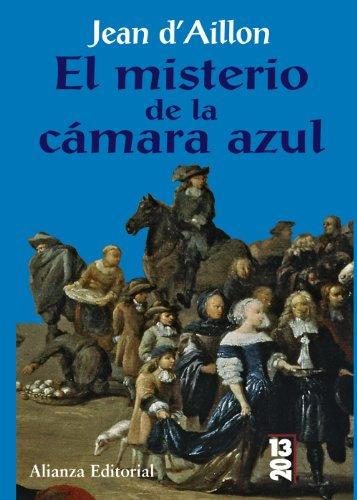 El misterio de la cámara azul (13/20) por Jean d ' Aillon