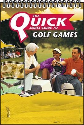 The Quick Series Guide to Golf Games