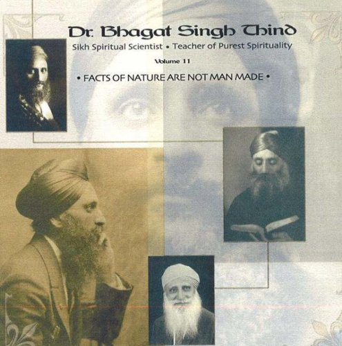 Facts of Nature & Not Man Made CD: v. 11 por Dr. Bhagat Singh Thind