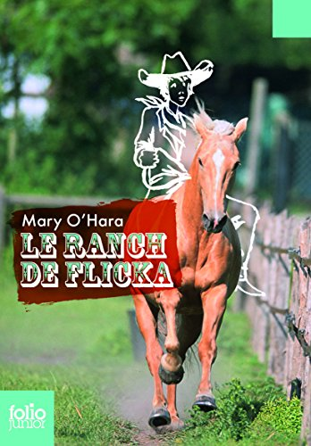 Le ranch de Flicka (Folio Junior)
