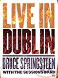 : Bruce Springsteen - Bruce Springsteen with the Sessions Band Live In Dublin (DVD)
