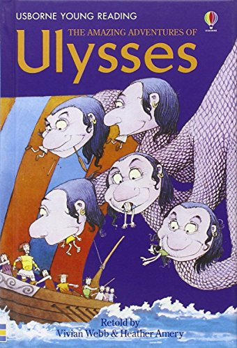 The Amazing Adventures of Ulysses (Usborne Young Reading: Series Two) by Vivian Webb (Adapter) › Visit Amazon's Vivian Webb Page search results for this author Vivian Webb (Adapter), Heather Amery (Adapter), Stephen Cartwright (Illustrator) (27-Apr-2007) Hardcover