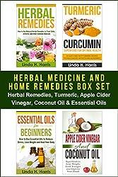 Herbal Medicine and Home Remedies Box Set: Herbal Remedies, Turmeric, Apple Cider Vinegar, Coconut Oil & Essential Oils (English Edition)