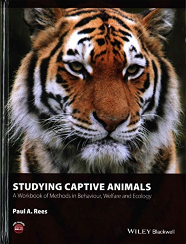 [(Studying Captive Animals : A Workbook of Methods in Behaviour, Welfare and Ecology)] [By (author) Paul A. Rees] published on (June, 2015)