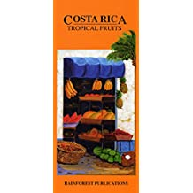 Costa Rica: Tropical Fruits
