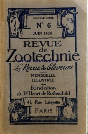 REVUE DE ZOOTECHNIE (LA) [No 6] du 01/06/1930