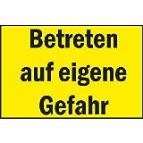Warnschild Betreten auf eigene Gefahr! | 300x200 mm | gelb/schwarz 1 Stück