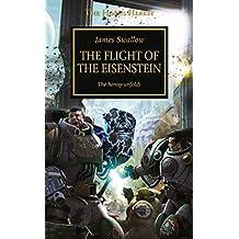 The Flight of the Eisenstein (The Horus Heresy)