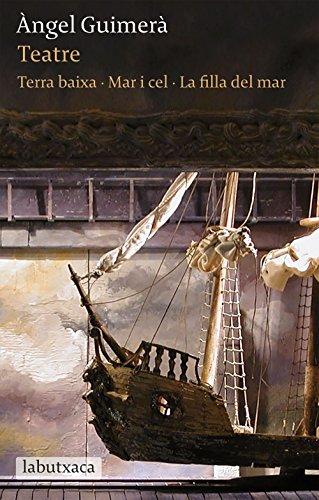 Portada del libro Teatre. Terra Baixa, Mar I Cel I La Filla Del Mar (LB)