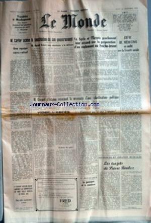 MONDE (LE) [No 9923] du 23/12/1976 - UNE EQUIPE SANS RELIEF - M. CARTER ACHEVE LA CONSTITUTION DE SON GOUVERNEMENT - LA SYRIE ET L'EGYPTE PROCLAMENT LEUR ACCORD SUR LA PREPARATION D'UN REGLEMENT AU PROCHE-ORIENT - GREVE DE MEDECINS EN CONFLIT AVEC LA SECURITE SOCIALE - M. GISCARD D'ESTAING RECONNAIT LA NECESSITE D'UNE CLARIFICATION POLITIQUE - VIDER L'ABCES PAR RAYMOND BARRILLON - COMMENT PARLER AUX FRANCAIS ? PAR PIERRE DROUIN - LE POURQUOI ET LE COMMENT PAR ROBERT ESCARPIT - LES TRAJETS DE