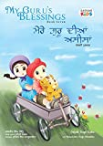 My Guru's Blessings, Book Seven: Bilingual - English and Punjabi (Satkar Kids 7)