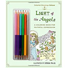 Light of the Angels: A Coloring Book of Faithful Expression
