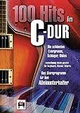 100 Hits in C-Dur - Band 1 (Die schönsten Evergreens, Schlager, Oldies): Die schönsten Evergreens, Schlager, Oldies. Songbook für Klavier, Gesang, Gitarre von Various (17. Januar 2014) Taschenbuch