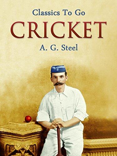 Cricket (English Edition) por A. G. Steel
