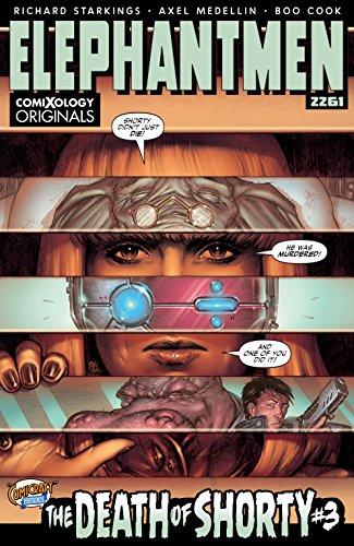 Elephantmen 2261: The Death of Shorty #3 (of 5) (comiXology Originals)