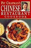 Pat Chapman's Chinese Restaurant Cookbook