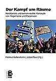 Der Kampf um Räume: Neoliberale und extrem rechte Konzepte von Hegemonie und Expansion (Edition DISS, Band 34)