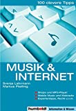 Musik & Internet (100 clevere Tipps)