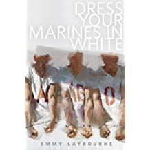 Dress Your Marines in White: A Tor.Com Original (Prequel to Monument 14) (Monument 14 Series)