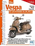 Vespa GTS- und GTV-Modelle 125, 250, 300 i.e. - ab Modelljahr 2005: mit wassergekühltem Viertakt-Einspritzmotor
