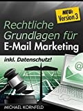 Rechtliche Grundlagen für E-Mail Marketing: Ein Leitfaden für Nicht-Juristen