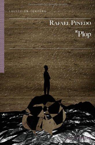 Plop (Colección Púrpura nº 6) por Rafael Pinedo