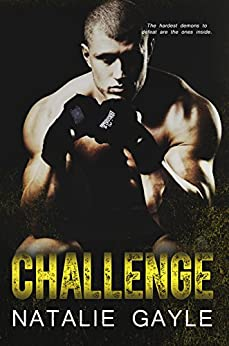 Challenge: A Contemporary MMA Romance: Oni Fighters Book 3 by [Gayle, Natalie]