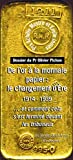 De l'or à la monnaie papier : Le changement d'être