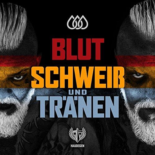 Blut Schweiß & Tränen (Das Blut-lied)