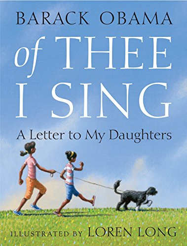 Of thee I sing: A Letter of My Daughters por Barack Obama