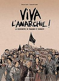 Viva l'anarchie !, tome 1: La rencontre de Makhno et Durruti par Bruno Loth