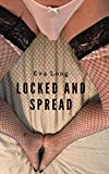 Locked and Spread: The Humiliation Chronicles (English Edition)