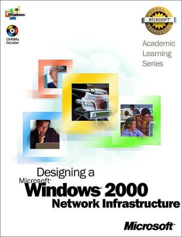 Als Designing a Microsoft Windows 2000 Network Infrastructure (70-221) (Pro-Academic Learning) por MS