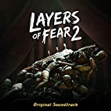 Layers of Fear 2 (Original Game Soundtrack)