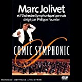Marc Jolivet : Comic symphonic