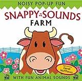 Snappy Sounds - Farm: Noisy Pop-up Fun (Snappy Noisy Pops)