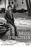 Born to Run: Die Autobiografie - Bruce Springsteen