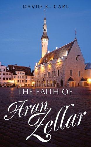 The Faith Of Aran Zellar (English Edition)