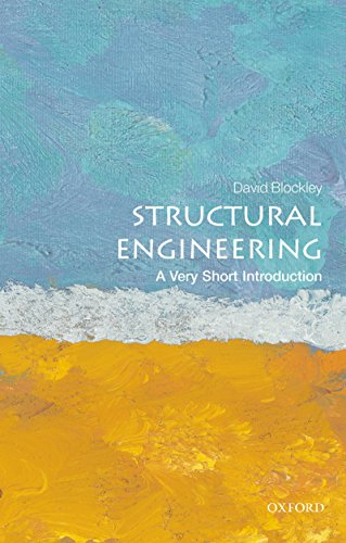 Structural Engineering: A Very Short Introduction (Very Short Introductions) (English Edition) por David Blockley