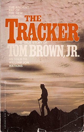 The Tracker - the True Story of Tom Brown Jr.