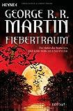 Fiebertraum: Roman - George R.R. Martin