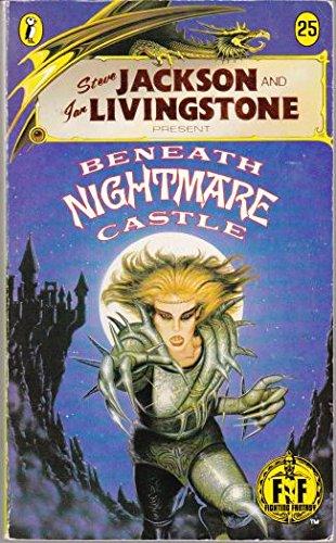 Beneath Nightmare Castle: Fighting Fantasy Gamebook 25 (Puffin Adventure Gamebooks)