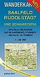 Wanderkarte Saalfeld, Rudolstadt und Schwarzatal: Mit Stadtilm, Orlamünde, Bad Blankenburg, Pößneck, Neuhaus, Leutenberg. Maßstab 1:50.000. (Wanderkarten 1:50.000) -