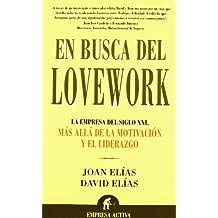 En busca del Lovework (Narrativa empresarial)