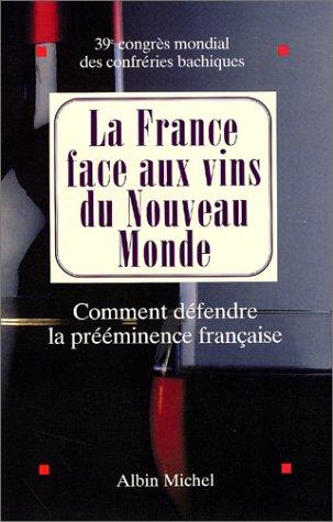 La France face aux vins du nouveau monde