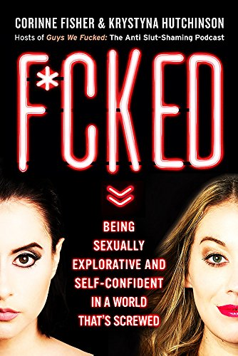 Guys We F**Ked por Corinne Fisher